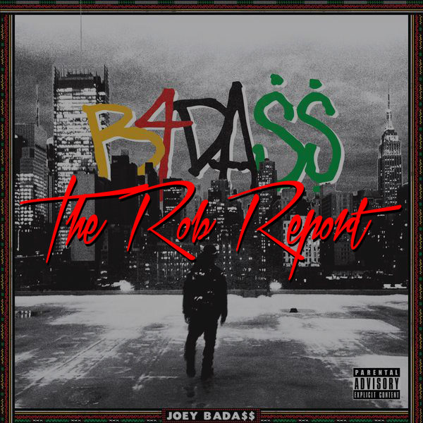 The Rob Report: Rob Markman Rates Joey Bada$$'s Album a 7.5 Out of 10