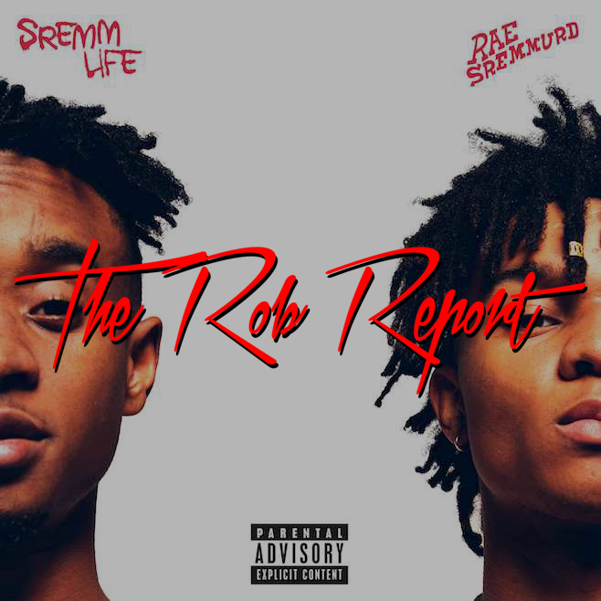 "The Rob Report: Rob Markman Rates Rae Sremmurd's ""SremmLife"" a 7 out of 10"