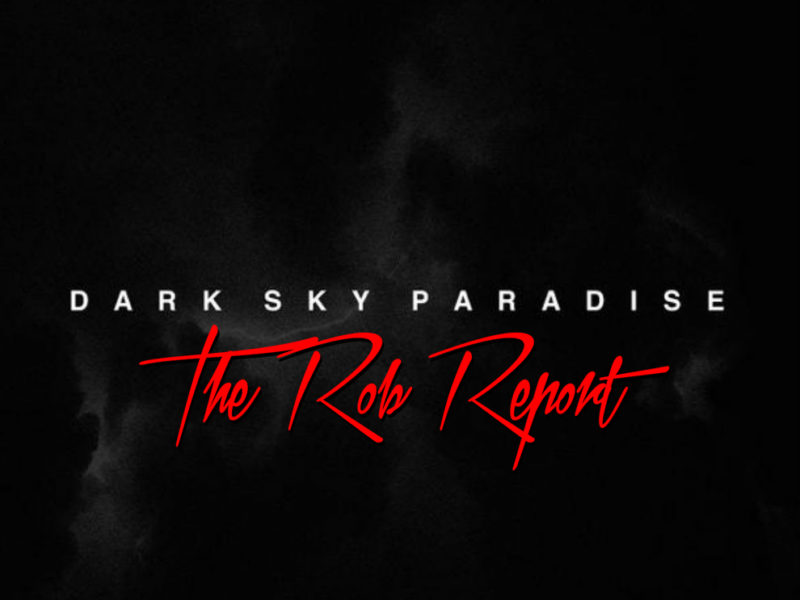 "Rob Markman Rates Big Sean's ""Dark Sky Paradise"" an 8.5 Out of 10"