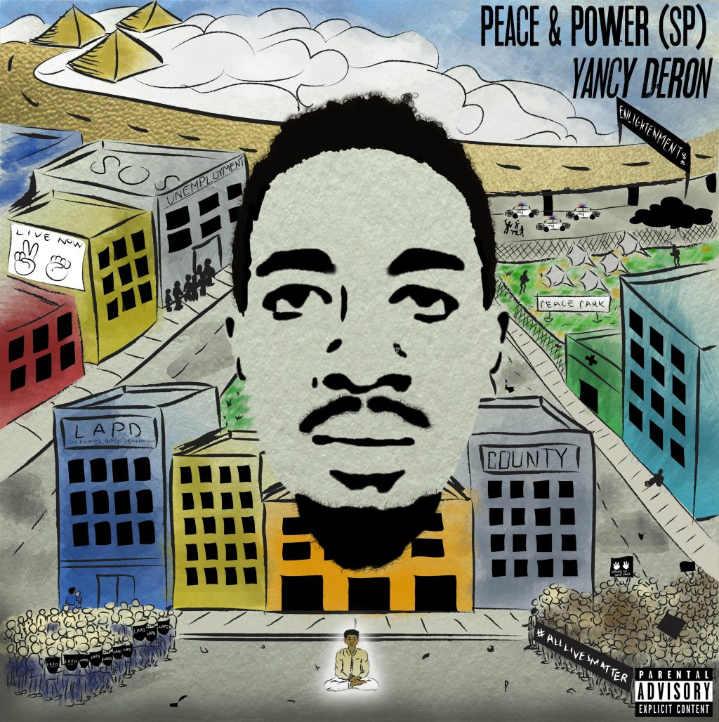 """Yancy Deron is Ready To Make a Difference in the World. Listen to His New """"Peace and Power"""" SP"""