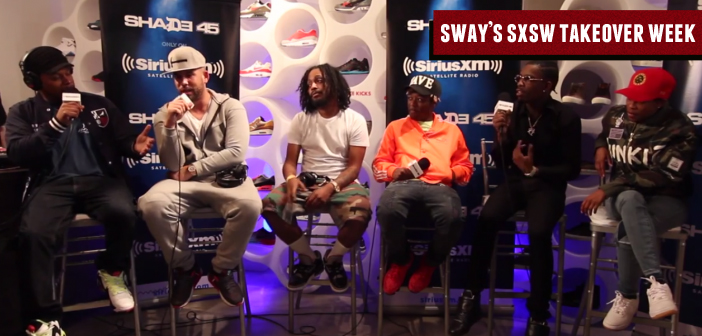 Sway SXSW Takeover: DJ Drama & Rich Homie Quan Talk High-Fashion, ATL Music + Sway Surprises Rich Homie With Appearance From Dej Loaf