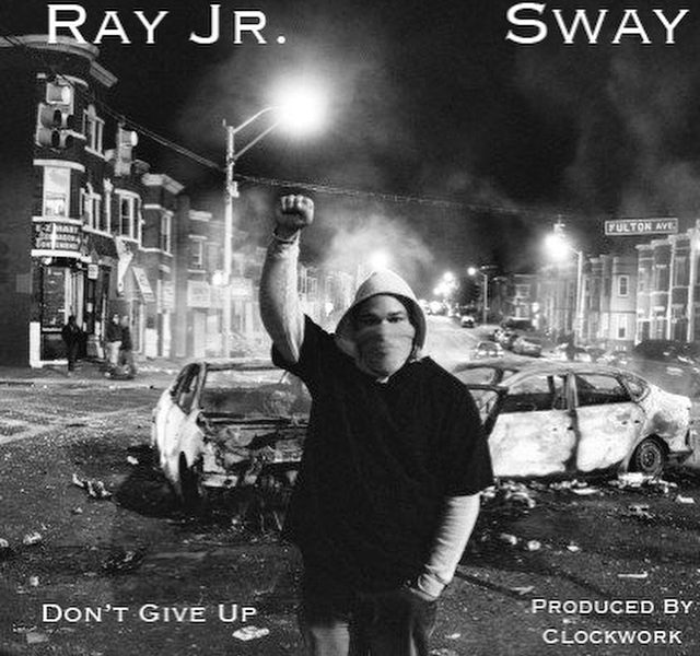 "Sway is Featured on Cleveland Rapper, Ray Jr's, New Banger ""Don't Give Up"""