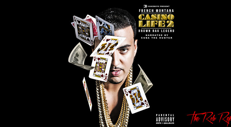 "Rob Markman Rates French Montana's ""Casino Life 2"" Mixtape a 7.5 out of 10"