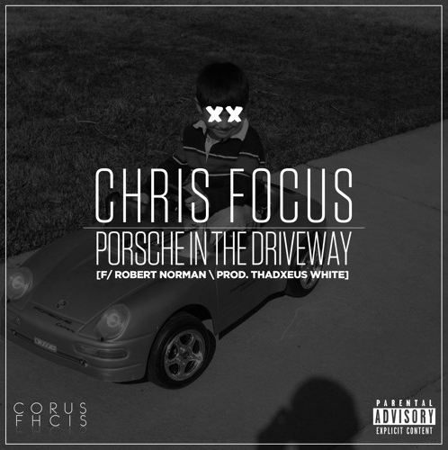 "Chris Focus left his ""Porsche In the Driveway"""
