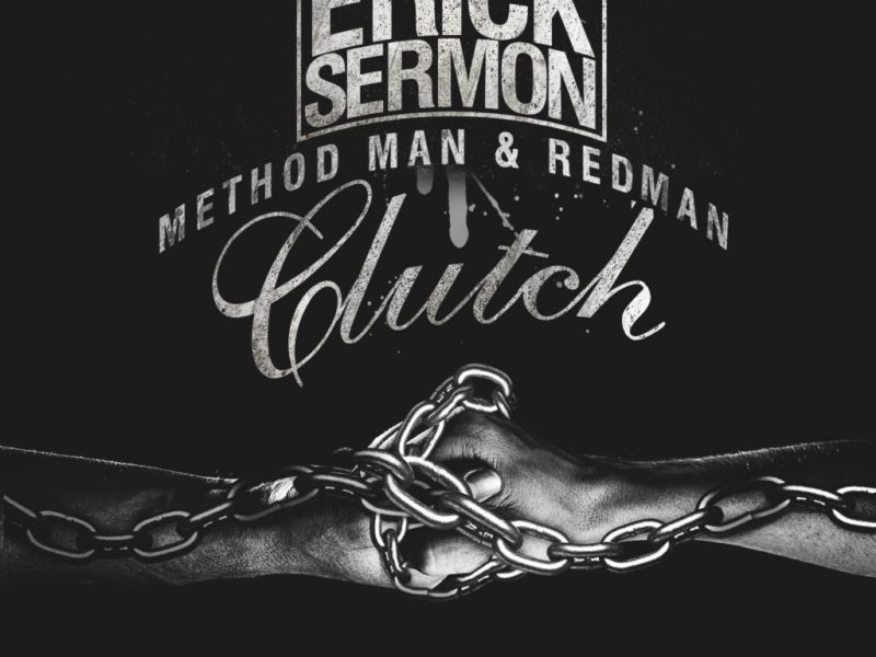 "WORLD PREMIERE: Eric Sermon (ft. Redman & Method Man) – ""Clutch"""