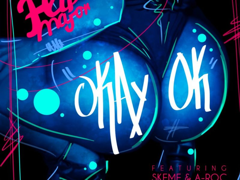 "Flip Major and Skeme Collab for ""OkayOk"""