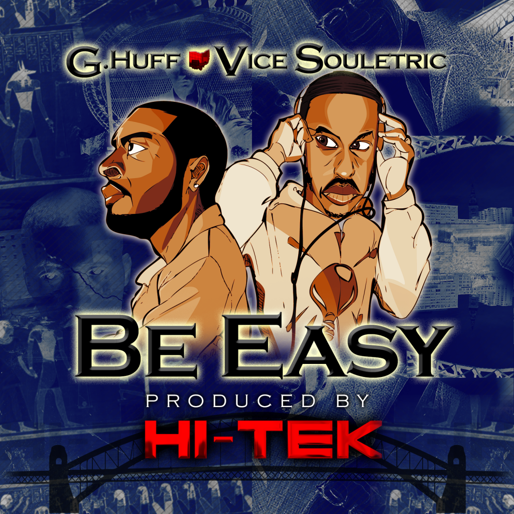 "G.Huff Collabs with Hi-Tek for ""Be Easy"""