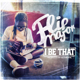 "Flip Major Reassures Fans That ""I Be That"" in New Video"