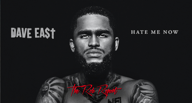 """Rob Markman Gives Dave East's """"Hate Me Now"""" Mixtape a Rating of 7.5 Out of 10"""