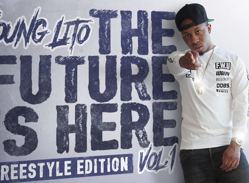 "Young Lito Proves That ""The Future Is Here"" With New Mixtape"