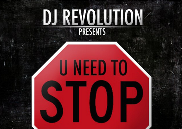 "DJ Revolution Premiere's First Song ""U Need to Stop"" From His New Label, ATW"