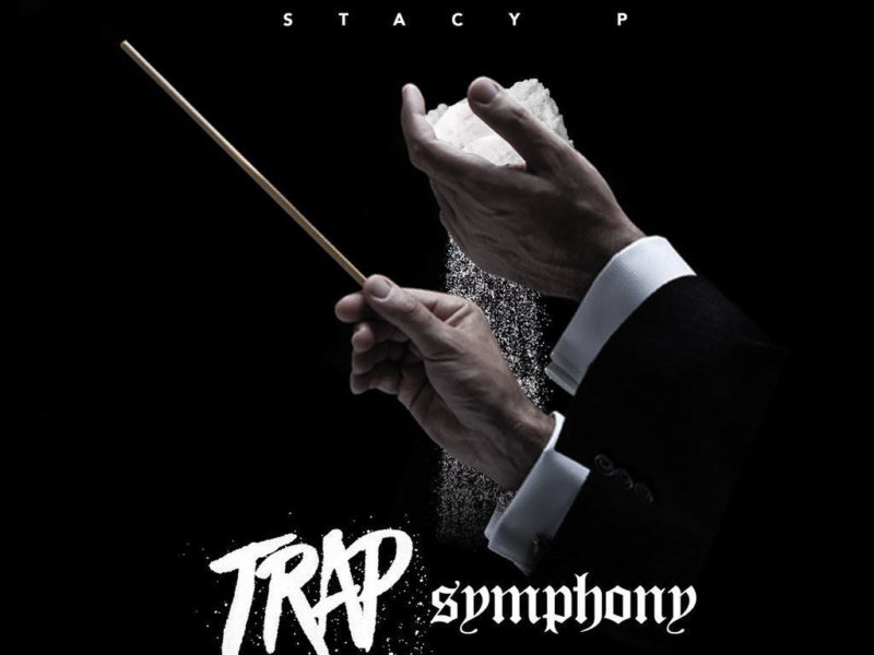 "Richmond, Virginia Native Stacy P Drops ""Trap Symphony"""
