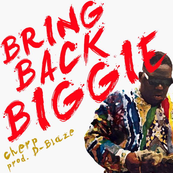"Cherp Raps About What Everyone is Thinking in ""Bring Back Biggie"""