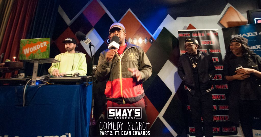 PT. 2 SwaysUniverse Comedy Search + Dean Edwards' Hilarious Stand-Up