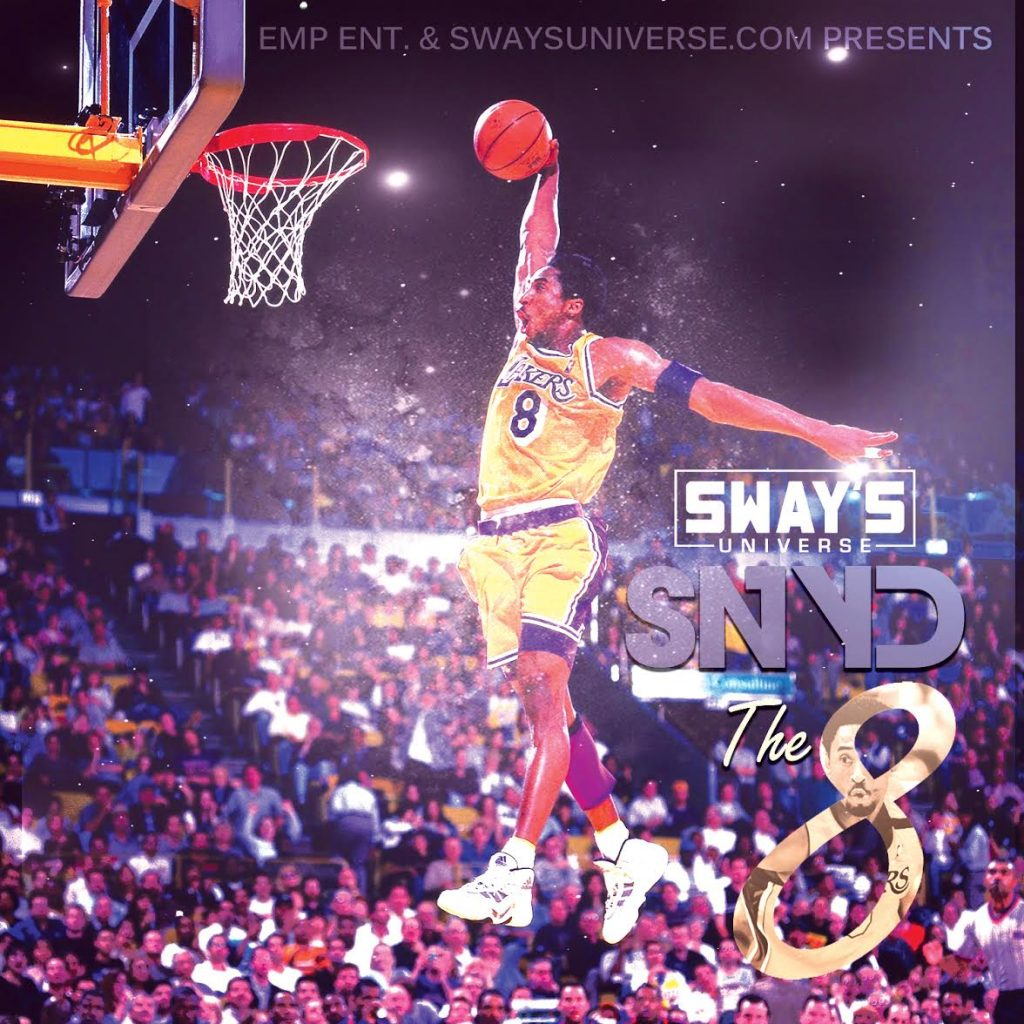 "Sway's Universe Exclusive SNYD ""The 8"" Mixtape"