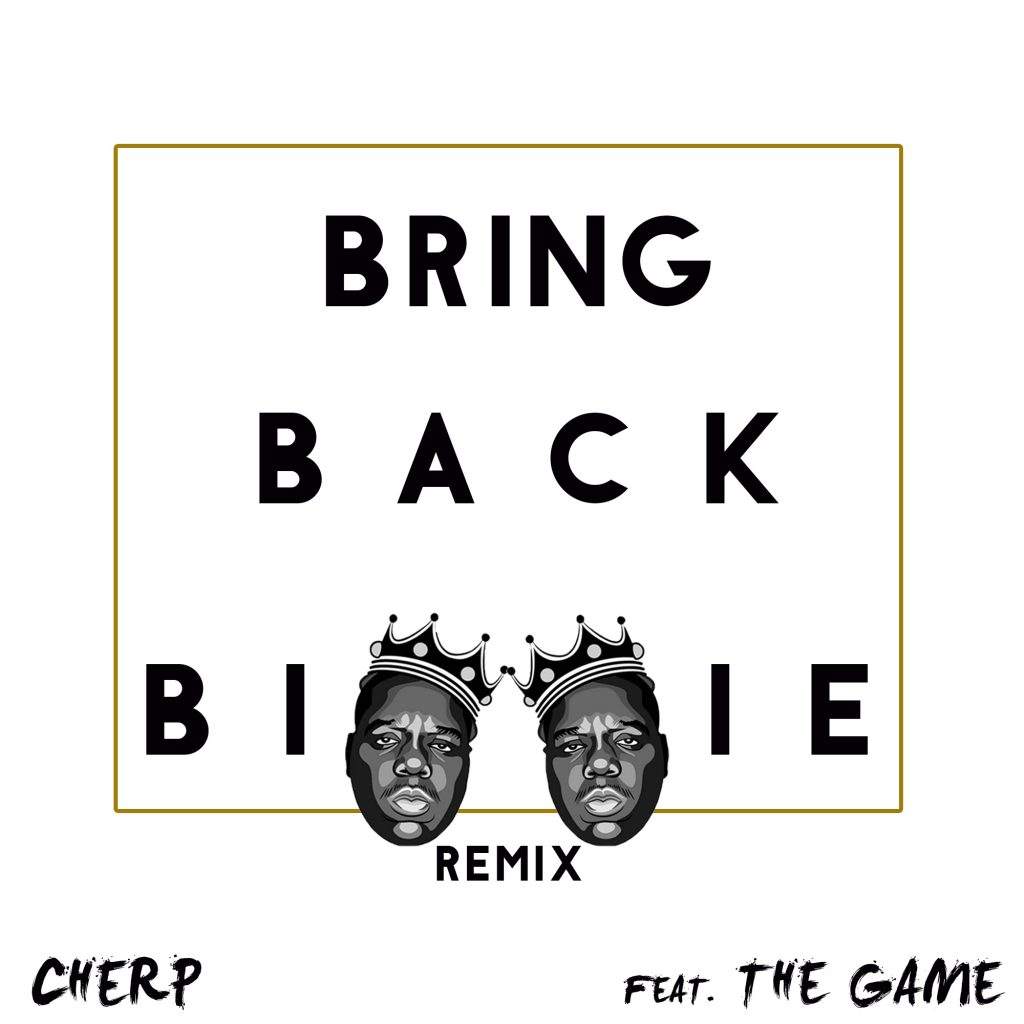 "The Game Adds a Verse to Cherp's ""Bring Back Biggie"""