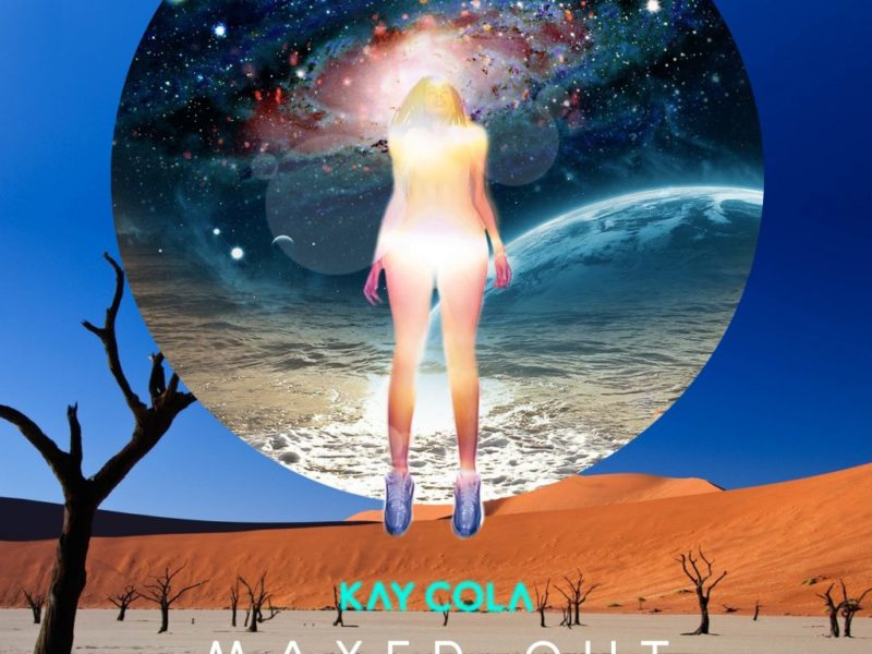 "Kay Cola is back with her new single ""Maxed Out"""