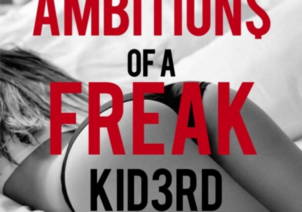 "Kid3rd releases ""Ambitions Of A Freak"""