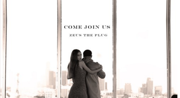"Zeus the Plug is Back with ""Come Join Us"""