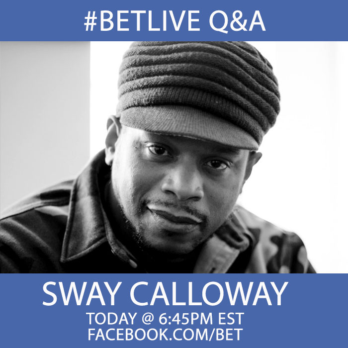 Ask Sway ANYTHING Tonight