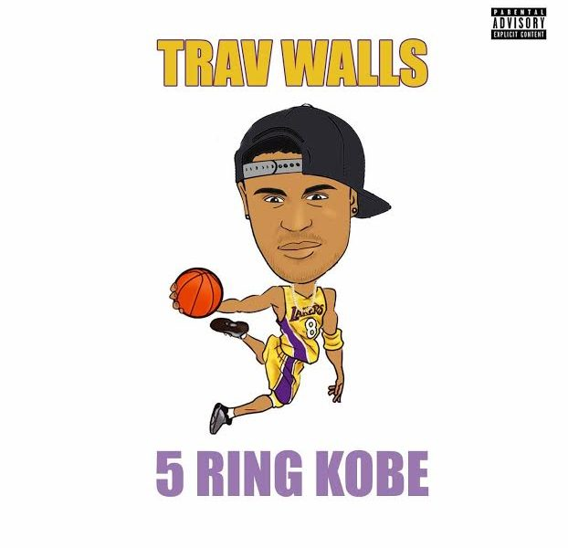 "Trav Walls Comes Right Back Around with ""5 Ring Kobe"""