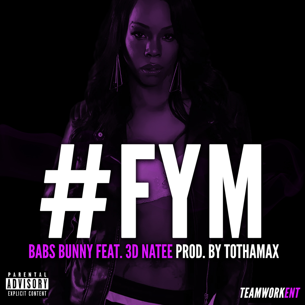 "World Premiere: Babs Bunny ft. 3D Na'Tee Collab for ""FYM"""