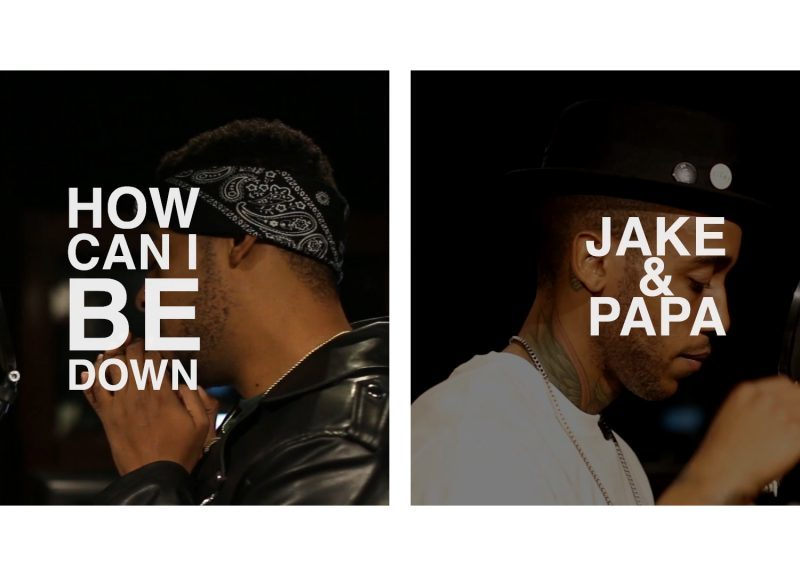 "Watch Jake&Papa's ""How Can I Be Down"" In-Studio Performance"