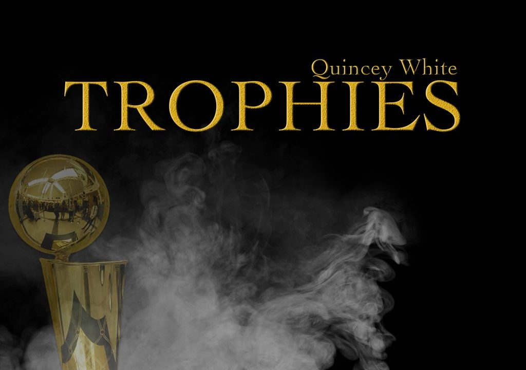 """Quincey White Drops """"Trophies"""" Produced by Jahlil Beats"""