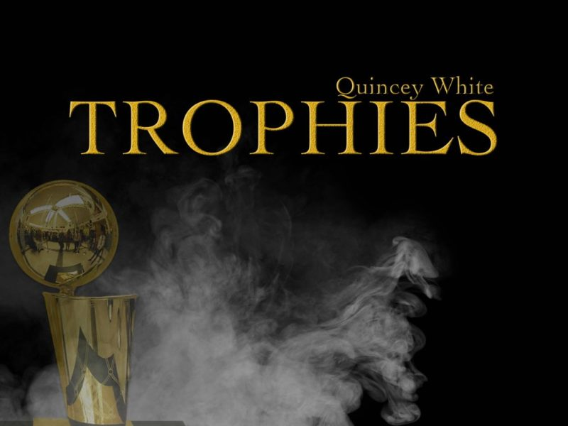 "Quincey White Drops ""Trophies"" Produced by Jahlil Beats"