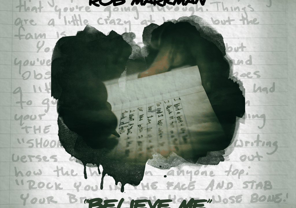 "Listen to Rob Markman's New Song ""Believe Me"""