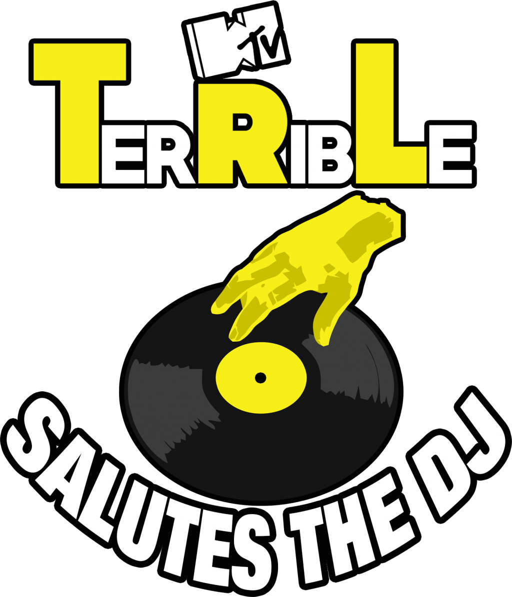 Episode 15 – TerRibLe Salutes The DJ