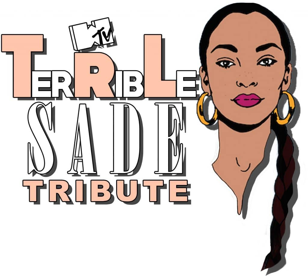 Episode 14 – TerRibLe (Sade Tribute)