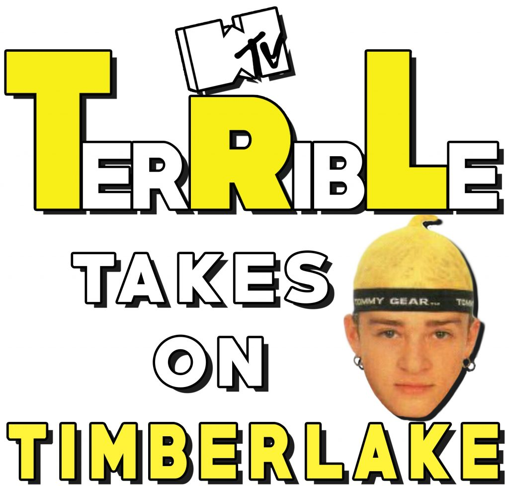 Episode 16 – TerRibLe Takes On Timberlake