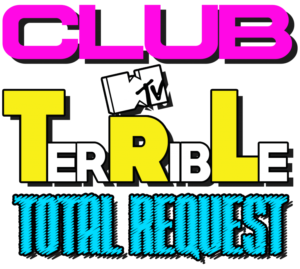 Episode 22 – Club TerRibLe Total Request