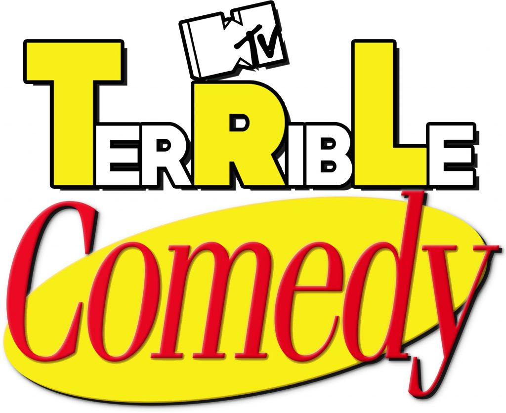 Episode 28 – TerRibLe Comedy