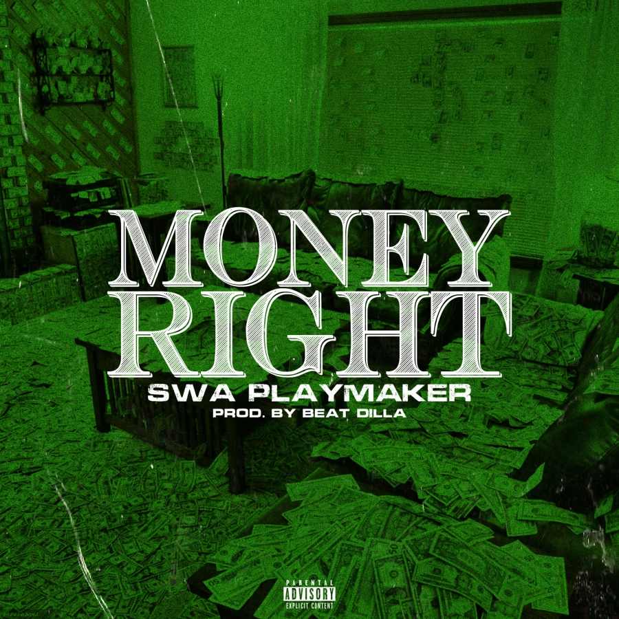 New Music: Swa Playmaker – Money Right (Prod by Beat Dilla)
