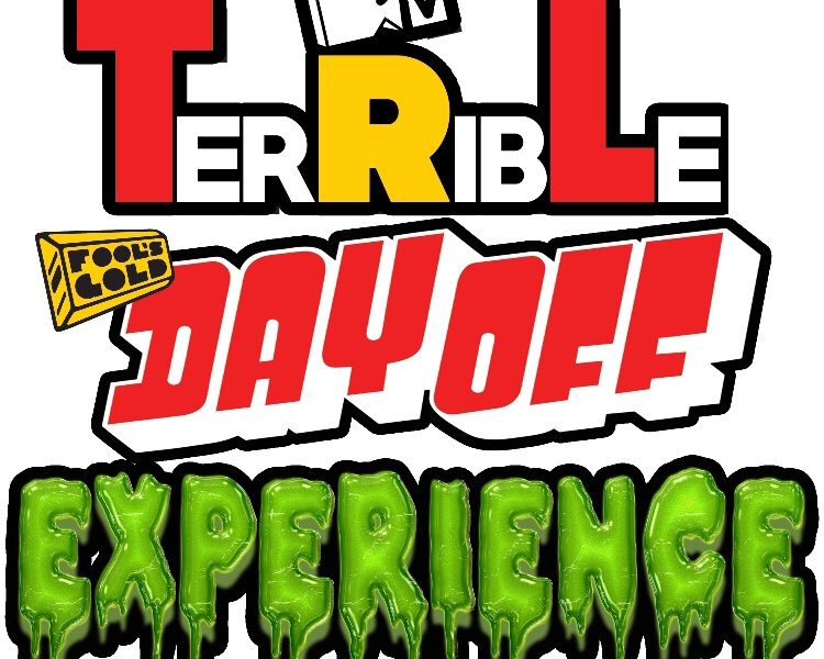 Episode 34 – TerRibLe Fool's Gold Day Off Experience