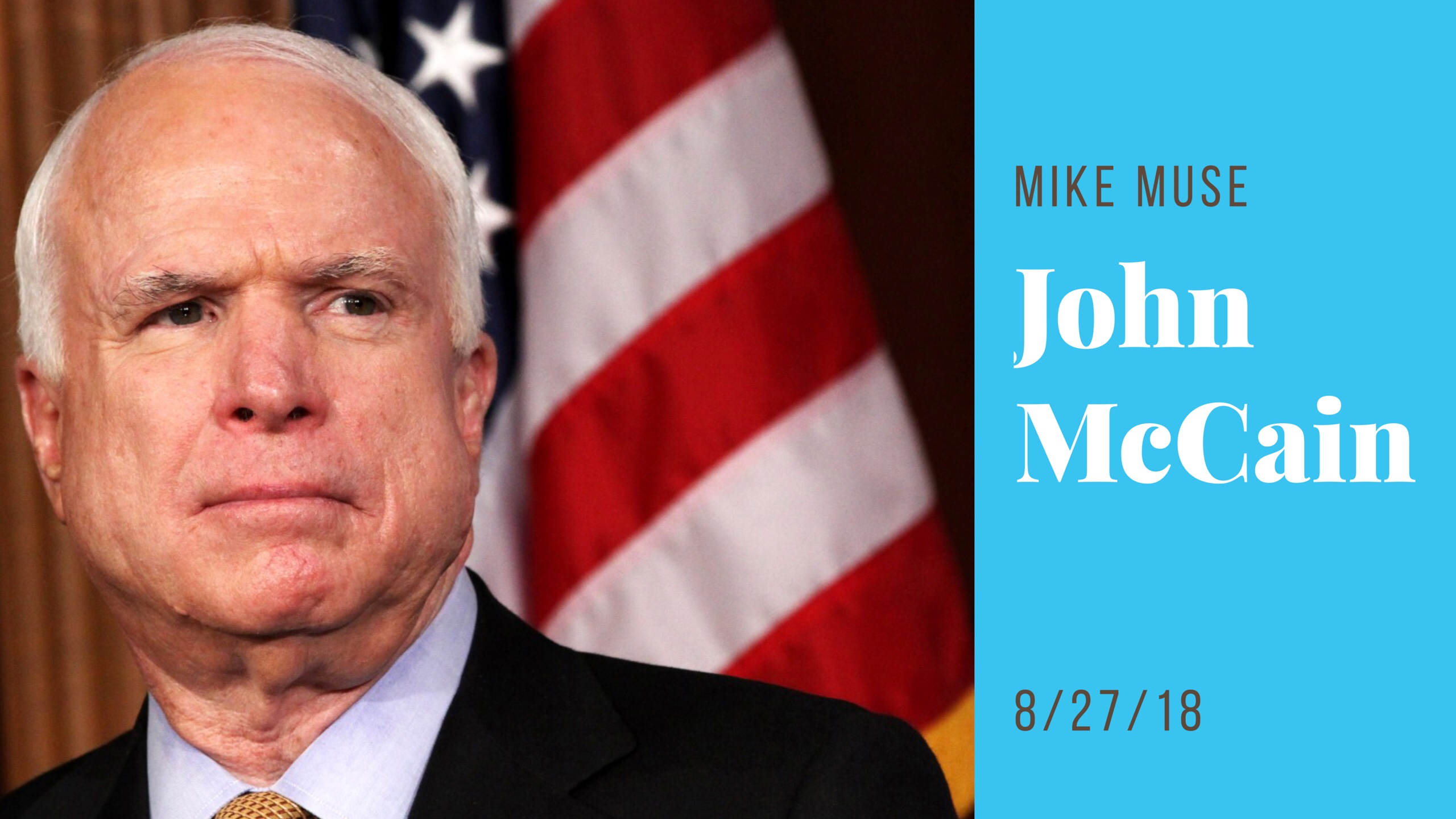 Political News Update: The Legacy of John McCain