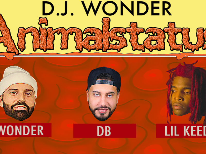 DJ Wonder Presents: AnimalStatus Episode 224 Featuring Lil Keed
