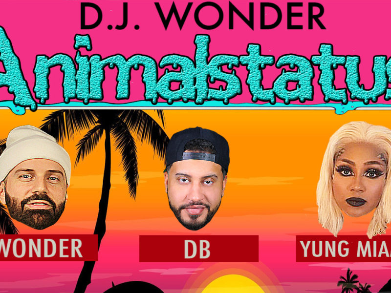 DJ Wonder Presents: AnimalStatus Episode 225 Featuring Yung Miami Of The City Girls