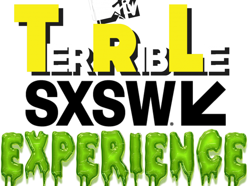 DJ Wonder Presents: TerRibLe Episode 36 – TerRibLe SXSW Experience
