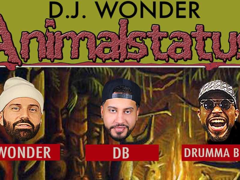 DJ Wonder Presents: AnimalStatus Episode 226 Featuring Drumma Boy