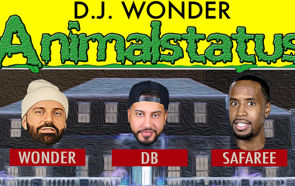DJ Wonder Presents: AnimalStatus Episode 230 Featuring Safaree