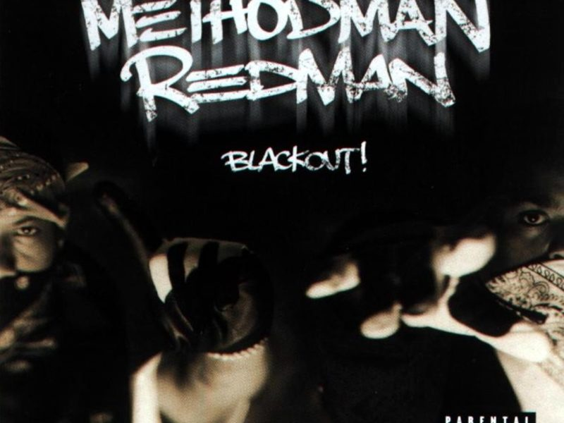 Happy 20th Anniversary to Method Man and Redman debut album Blackout!