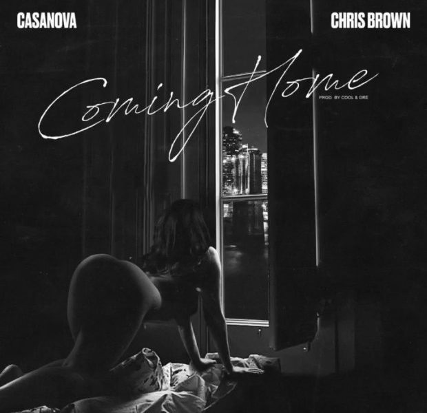 "Casanova and Chris Brown collaborate for new sensual single ""Coming Home"""