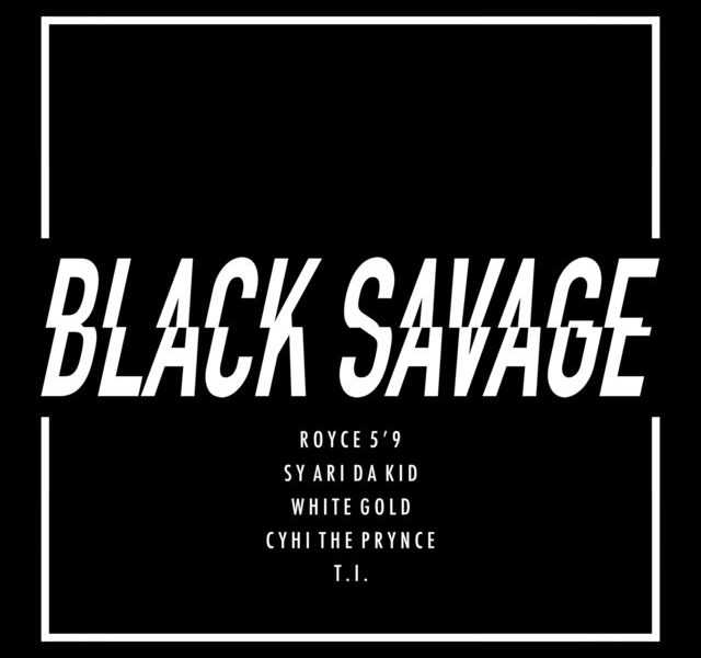 "Premiere: Royce da 5'9″ Drops ""Black Savage"" Featuring T.I., Cyhi the Prynce, Sy Ari da Kid, and White Gold"