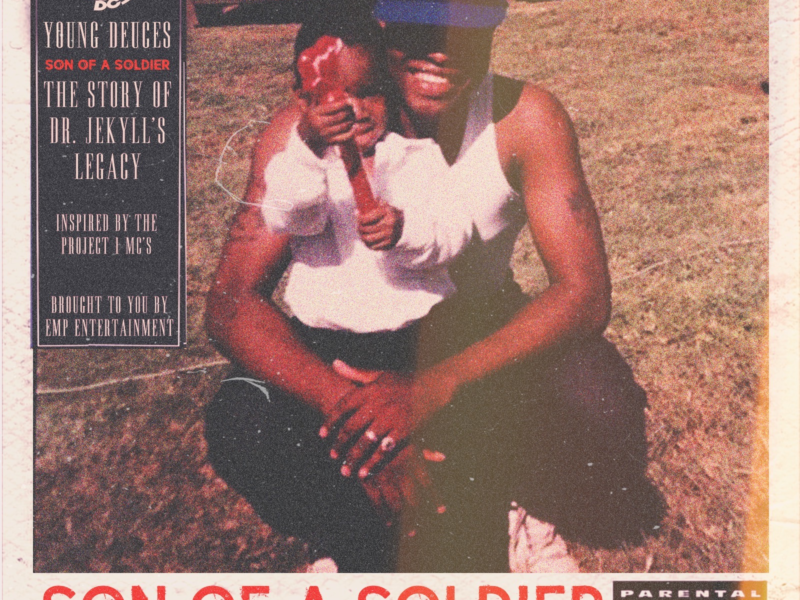 "Young Deuces Releases New Album ""Son of a Soldier: The Story of Dr. Jekyll's Legacy"""